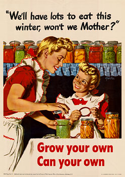 Grow your own, can your own, World War 1 poster