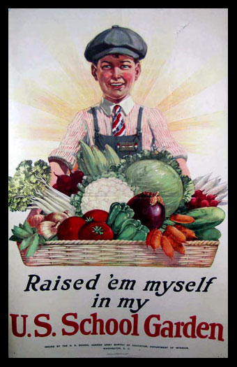 Raised 'em Myself U.S. School Garden poster