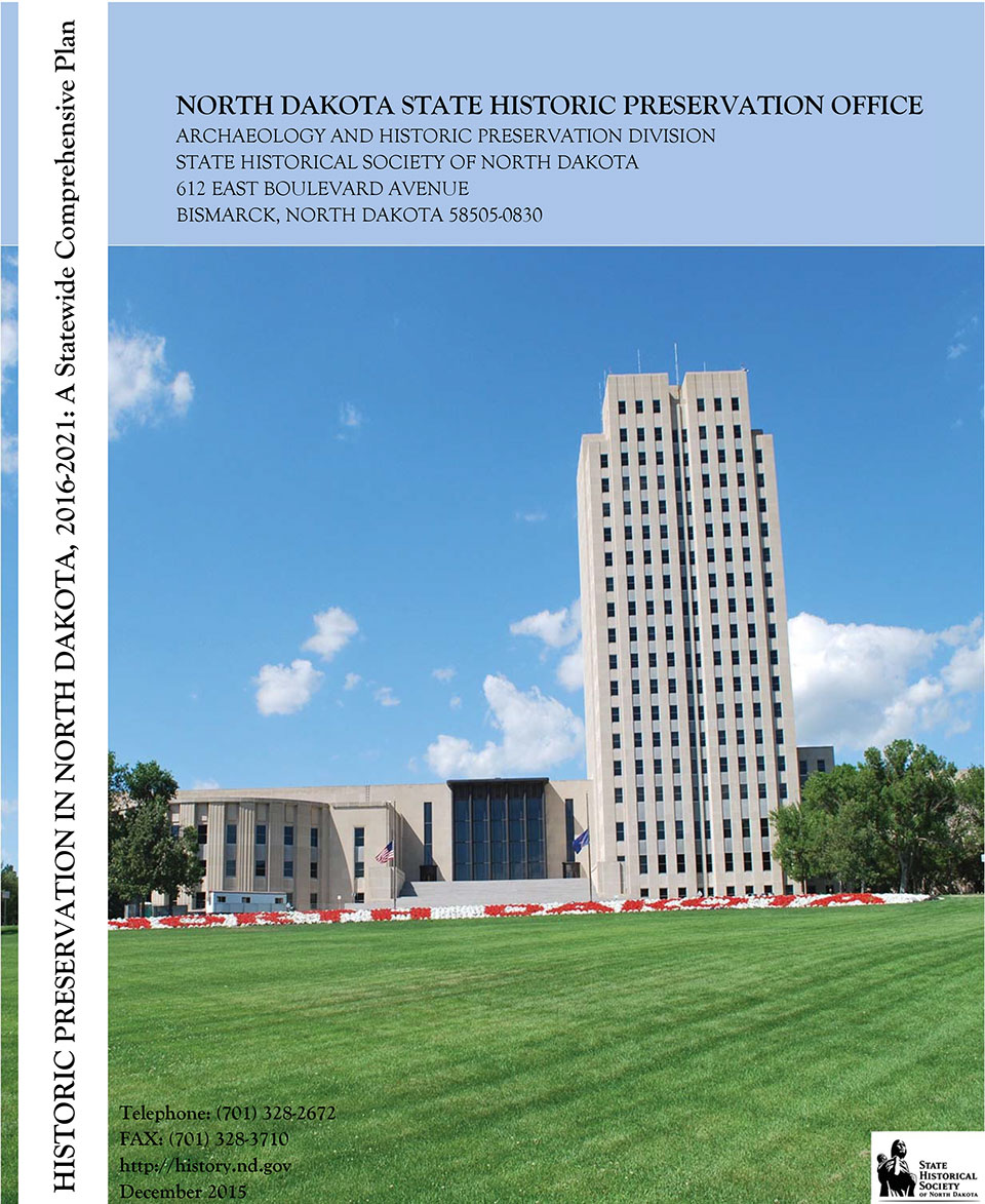 Historic Preservation North Dakota, 2016-2021: A Statewide Comprehensive Plan cover