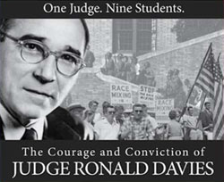 One Judge. Nine Students. The Courage and Conviction of Judge Ronald Davies
