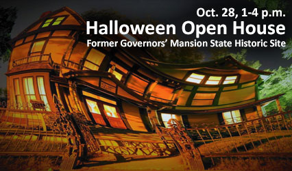 Oct. 20, 1-4 p.m. Halloween Open House. Former Governors' Mansion State Historic Site