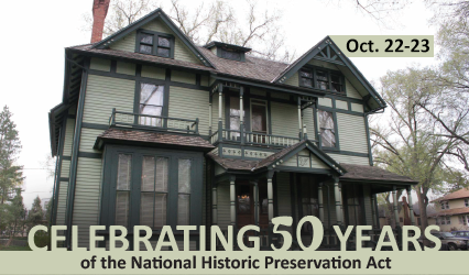 October 22-23. Celebrating 50 Years of the National Historic Preservation Act