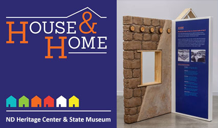 House and Home exhibit opening Nov. 10 at the ND Heritage Center & State Museum