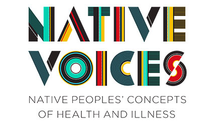 Native Voices: Native Peoples� Concepts of Health and Illness