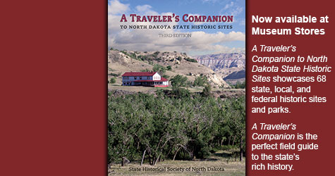 A Traveler's Companion to North Dakota State Historic Sites - Third Edition