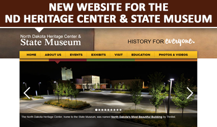New website for the North Dakota Heritage Center and State Museum
