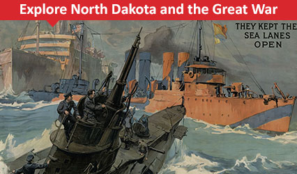 Explore North Dakota and the Great War