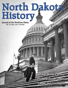 North Dakota History Cover Volume 76 3 and 4